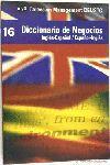 DICCIONARIO DE NEGOCIOS INGLES-ESPAÑOL/ESPAÑOL-INGLES.