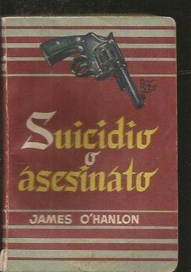 SUICIDIO O ASESINATO
