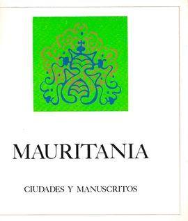 MAURITANIA CIUDADES Y MANUSCRITOS