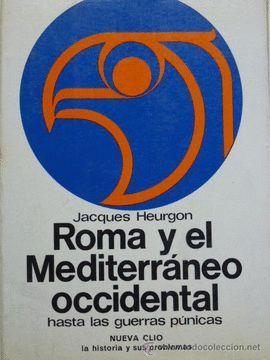 ROMA Y EL MEDITERRÁNEO OCCIDENTAL H. LAS GUERRAS PÚNICAS