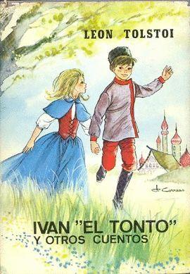 IVAN EL TONTO Y OTROS CUENTOS
