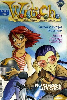 WITCH - Nº 17 - JUNIO 2004 NO CIERES LOS OJOS