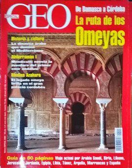 REVISTA GEO ESPECIAL N2 2001.  RUTA DE LOS OMEYAS