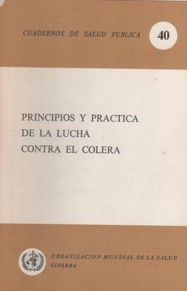 PRINCIPIOS Y PRACTICA DE LA LUCHA CONTRA EL COLERA