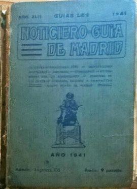 NOTICIERO GUÍA DE MADRID 1941