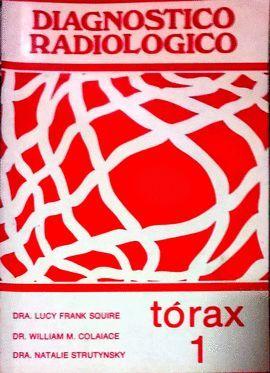 DIAGNOSTICO RADIOLOGICO (1) TORAX