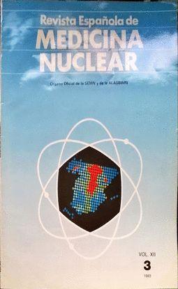 REVISTA ESPAÑOLA DE MEDICINA NUCLEAR. VOL. XII. 3,  1993