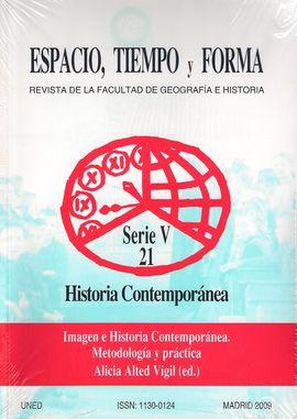 REVISTA  ESPACIO. TIEMPO Y FORMA. SERIE V 21. HISTORIA CONTEMPORÁNEA. IMAGEN E HISTORIA CONTEMPOÁNEA...