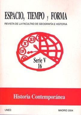 REVISTA ESPACIO, TIEMPO Y FORMA SERIE V 16. HISTORIA CONTEMPORÁNEA.