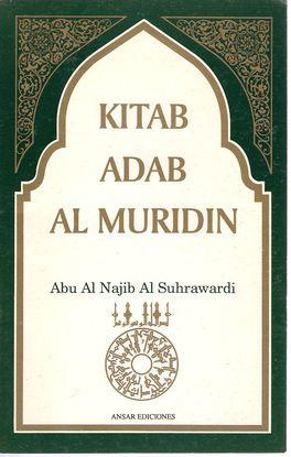 KITAB ADAB AL MURIDIN -REGLAS DE COMPORTAMIENTO PARA EL NOVICIO