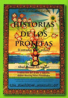 HISTORIA DE LOS PROFETAS (CONTADAS A LOS NIÑOS)
