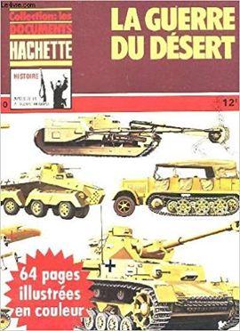 COLLECTION: LES DOCUMENTS HACHETTE - HISTOIRE ARMES DE LA 2º GUERRE MONDIAL  Nº 10