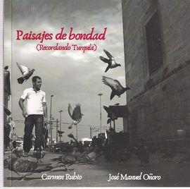 PAISAJES DE BONDAD (RECORDANDO TURQUÍA)