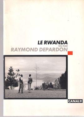 LE RWANDA VU PAR RAYMOND DEPARDON