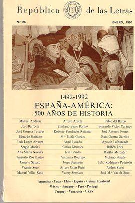 1492-1992. ESPAÑA-AMÉRICA.500 AÑOS DE HISTORIA. REPÚBLICA DE LAS LETRAS, NUM. 26, ENERO 1990