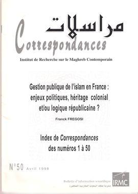 CORRESPONDANCES. NUM. 50, AVRIL 1998. GESTION PUBLIQUE DE L´ISLAM EN FRANCE