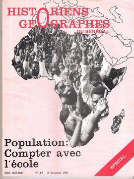 HISTORIENS GÉOGRAPHES DU SÉNÉGAL. NUM. 4-5, 2 SEM. 1989. POPULATION: COMPTER AVEC L´ÉCOLE