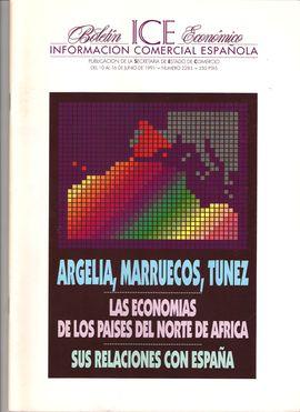 BOLETÍN ICE ECONÓMICO. INFORMACIÓN COMERCIAL ESPAÑOLA. NUM. 2283, 10-16 JUNIO 1991/ ARGELIA, MARRUECOS, TÚNEZ/ ECONOMÍAS NORTE ÁFRICA. SUS RELACIONES