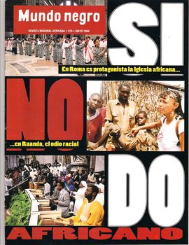 MUNDO NEGRO. REVISTA MISIONAL AFRICANA. NUM. 375, MAYO 1994/ EN ROMA ES PROTAGONISTA LA IGLESIA AFRICANA/ EN RUANDA, ODIO RACIAL/ SÍNODO AFRICANO...