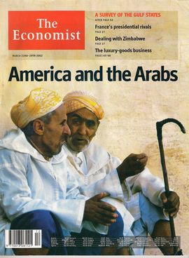 THE ECONOMIST. MARCH 23RD-29TH 2002 / A SURVEY OF THE GULF STATES / AMERICA AND THE ARABS