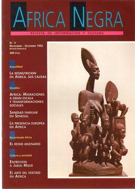 ÁFRICA NEGRA. REVISTA DE INFORMACIÓN Y CULTURA. NUM. 3, NOV.-DIC. 1992 / LA DESNUTRICIÓN EN ÁFRICA/ ÁFRICA: MIGRACIONES/ SANIDAD EN SENEGAL/ PRESENCIA