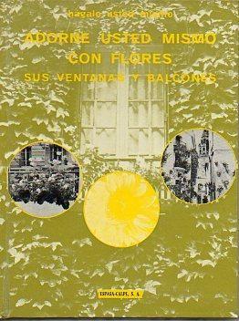 ADORNE USTED MISMO CON FLORES SUS VENTANAS Y BALCONES