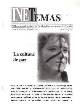 INETEMAS. AÑO IX. NUM. 24. SEPT. 2002. LA CULTURA DE PAZ
