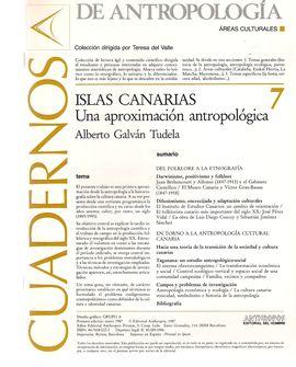 CUADERNOS DE ANTROPOLOGÍA. 7. ISLAS CANARIAS, UNA APROXIMACIÓN ANTROPOLÓGICA