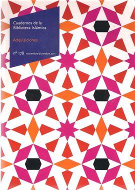 CUADERNOS DE LA BIBLIOTECA ISLÁMICA. NUM. 178, NOV.-DIC. 2011. ADQUISICIONES