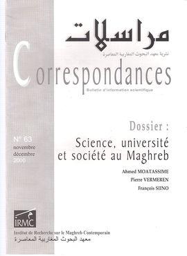 CORRESPONDANCES. NUM 63. NOV.-DEC. 2000. DOSSIER: SCIENCE, UNIVERSITÉ ET SOCIÉTÉ AU MAGHREB