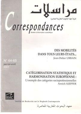 CORRESPONDANCES. NUM. 64-65, JANVIER-AVRIL 2001. DES MOBILITÉS DANS TOUS LEURS ÉTATS...// CATÉGORISATION STATISTIQUE ET HARMONISATION EUROPÉENNE...CAT