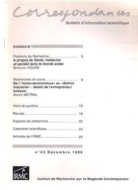 CORRESPONDENCES. NUM. 43. DÉC. 1996. SANTÉ, MÉDECINE, SOCIÉTÉ DANS LE MONDE ARABE// DE L´