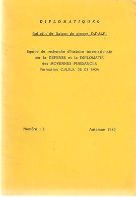 DIPLOMATIQUES. NUM, 1, AUTOMNE 1985. L´INTERVENTION EXTÉRIEURE: UN CRITÈRE DE PUISSANCE POUR LA MOYENNE PUISSANCE?// ...L´ESPAGNE DU XVIIIE AU XXE SIÈ