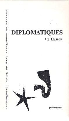 DIPLOMATIQUES. 1 LIAISON, PRINTEMPS 1990. REUNION DE L´EQUIPE 19 MARS 1990...