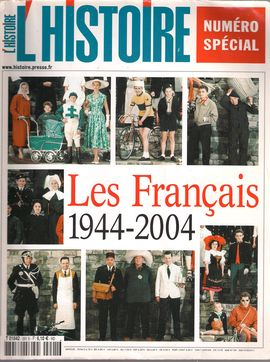 L´HISTOIRE. NUM. SPÉCIAL. 291, OCT.2004. LES FRANÇAIS, 1944-2004
