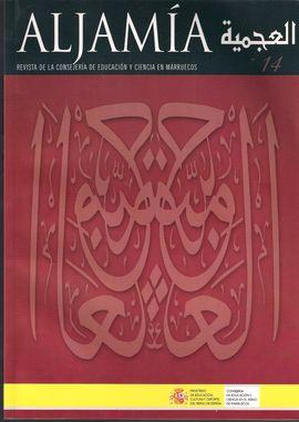 ALJAMÍA. NUM. 14, SEPT 2002. MARRUECOS EN LA MEMORIA//VOZ DE POETAS// PREMIOS LITERARIOS//INSTITUCIONES Y ORGANISMOS ESPAÑOLES// ESTUDIOS LINGÜÍSTICOS