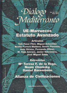DIÁLOGO MEDITERRÁNEO. AÑO XIV, NUM. 50, MAYO 2009. UE-MARRUECOS, ESTATUTO AVANZADO. ALIANZA DE CIVILIZACIONES