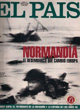 EL PAÍS SEMANAL, NUM. 172, DOM. 5 JUNIO 1994.AÑO XIX. 3ª ÉPOCA. NORMANDÍA, EL DESEMBARCO QUE CAMBIÓ EUROPA// ROBERT CAPA, EL FOTÓGRAFO DE LA INVASIÓN/