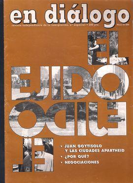 EN DIÁLOGO. NUM. ESPECIAL, MARZO 2000. EL EJIDO. BROTE RACISTA// JUAN GOYTISOLO Y CIUDADES APARTHEID: SUR DE ESPAÑA// NEGOCIACIONES...