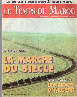 LE TEMS DU MAROC. NUM. 53. 1-7 NOV. 1996. LA MARCHE DU SIÈCLE. GROUPE MAROC SOIR. LES NOCES D´ARGENT.