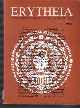 ERYTHEIA. VOL. 15, 1994. TEXTOS PALEOBÚLGAROS/ CATALANES Y ARAGONESES CONTRA TURCOS Y GRIEGOS/ FELIPE II Y GRECIA TRAS LEPANTO/ TRADICIÓN ORAL NEOHELÉ