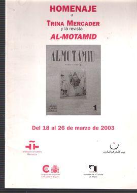 HOMENAJE A TRINA MERCADER Y LA REVISTA AL.MOTAMID. DEL 18 AL 26 DE MARZO DE 2003