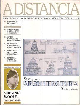 A DISTANCIA. OCTUBRE 1991. EL DIBUJO EN ARQUITECTURA/ VIRGINIA WOOLF/ BIBLIOTECA UNED:BASES DE DATOS AUTOMATIZADAS/...