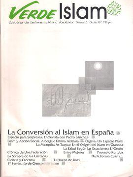 VERDE ISLAM. NUM. 2, OTOÑO 1995. LA CONVERSIÓN AL ISLAM EN ESPAÑA. ISLAM Y ACCIÓN SOCIAL. PRIMER SEMINARIO DE CIENCIAS DEL ISLAM...
