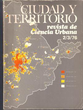 CIUDAD Y TERRITORIO. 2/3/1976. MADRID: ... CUARENTA AÑOS-CRECIMIENTO URBANO/ ESTRUCTURA ESPACIAL METROPOLITANA/ EVOLUCIÓN-ESTRUCTURA-ACTIVIDAD: MUNICI