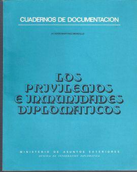 CUADERNOS DE DOCUMENTACIÓN. LOS PRIVILEGIOS E INMUNIDADES DIPLOMÁTICOS