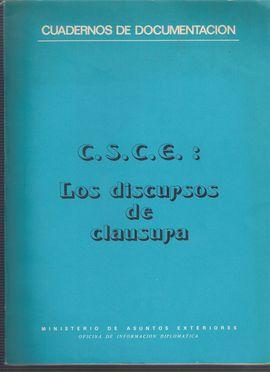 CUADERNOS DE DOCUMENTACIÓN. CSCE: LOS DISCURSOS DE CLAUSURA
