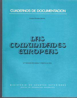 CUADERNOS DE DOCUMENTACIÓN. LAS COMUNIDADES EUROPEAS
