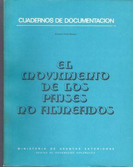 CUADERNOS DE DOCUMENTACIÓN. EL MOVIMIENTO DE LOS PAÍSES NO ALINEADOS