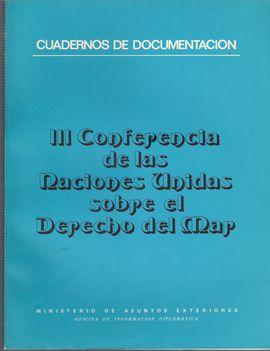 CUADERNOS DE DOCUMENTACIÓN. III CONFERENCIA. NACIONES UNIDAS. SOBRE EL DERECHO DEL MAR